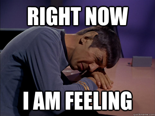 Spock feeling meme Star Trek
